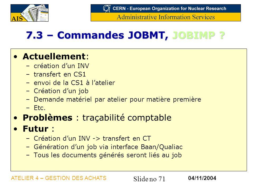 7.3 – Commandes JOBMT, JOBIMP
