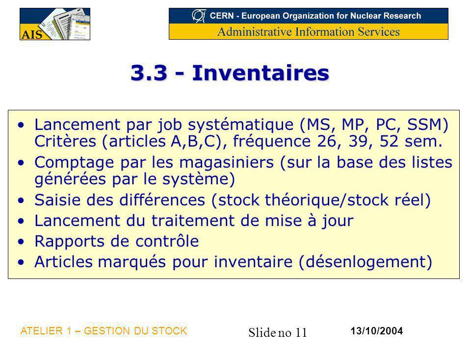 3.3 - Inventaires Lancement par job systématique (MS, MP, PC, SSM) Critères (articles A,B,C), fréquence 26, 39, 52 sem.