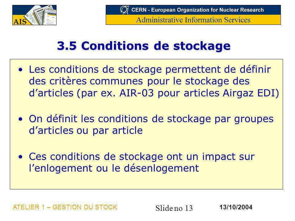 3.5 Conditions de stockage