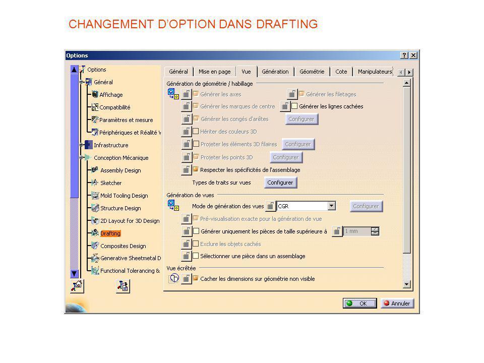 CHANGEMENT D'OPTION DANS DRAFTING