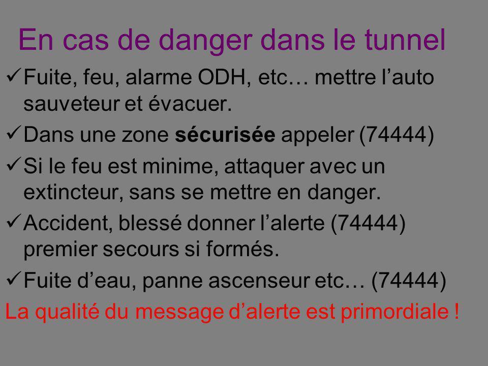 En cas de danger dans le tunnel