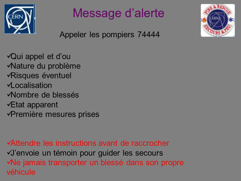 Message d'alerte Appeler les pompiers 74444 Qui appel et d'ou