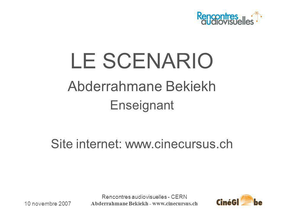 Abderrahmane Bekiekh Enseignant Site internet: www.cinecursus.ch