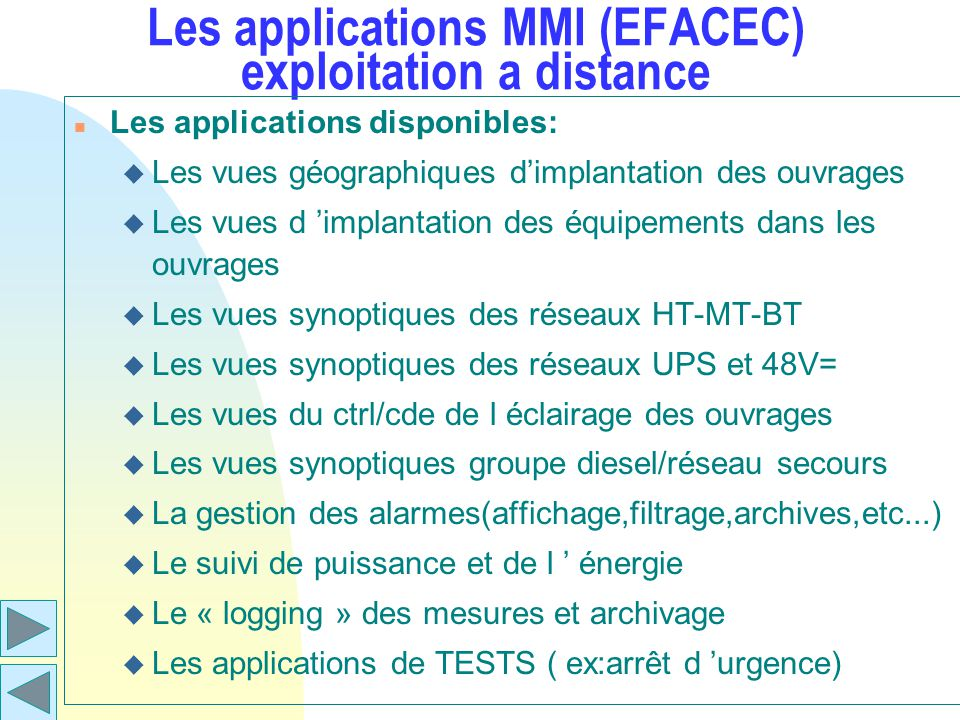 Les applications MMI (EFACEC) exploitation a distance