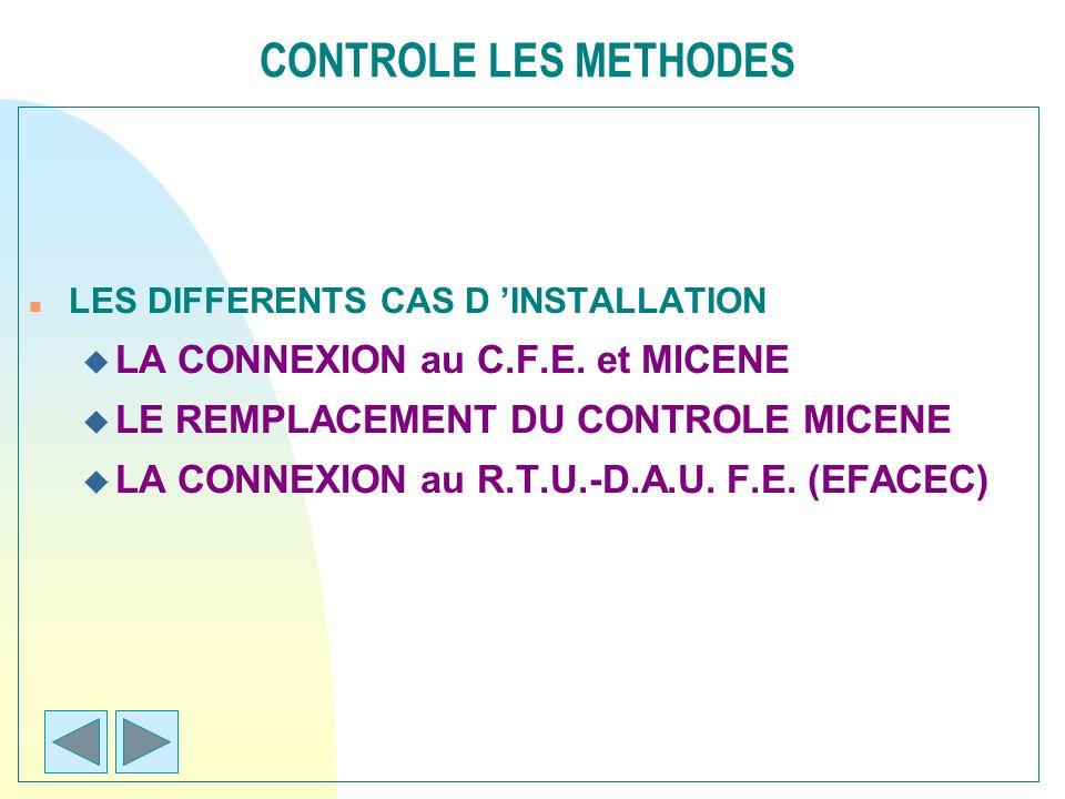 CONTROLE LES METHODES LA CONNEXION au C.F.E. et MICENE