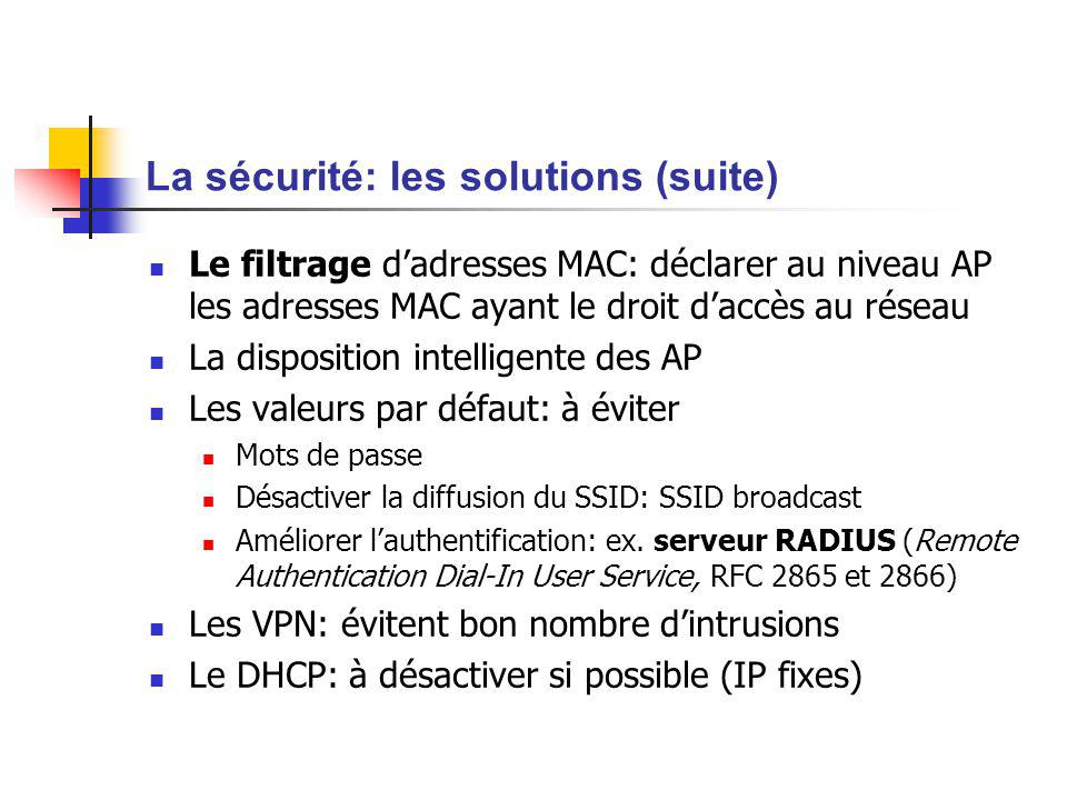 La sécurité: les solutions (suite)