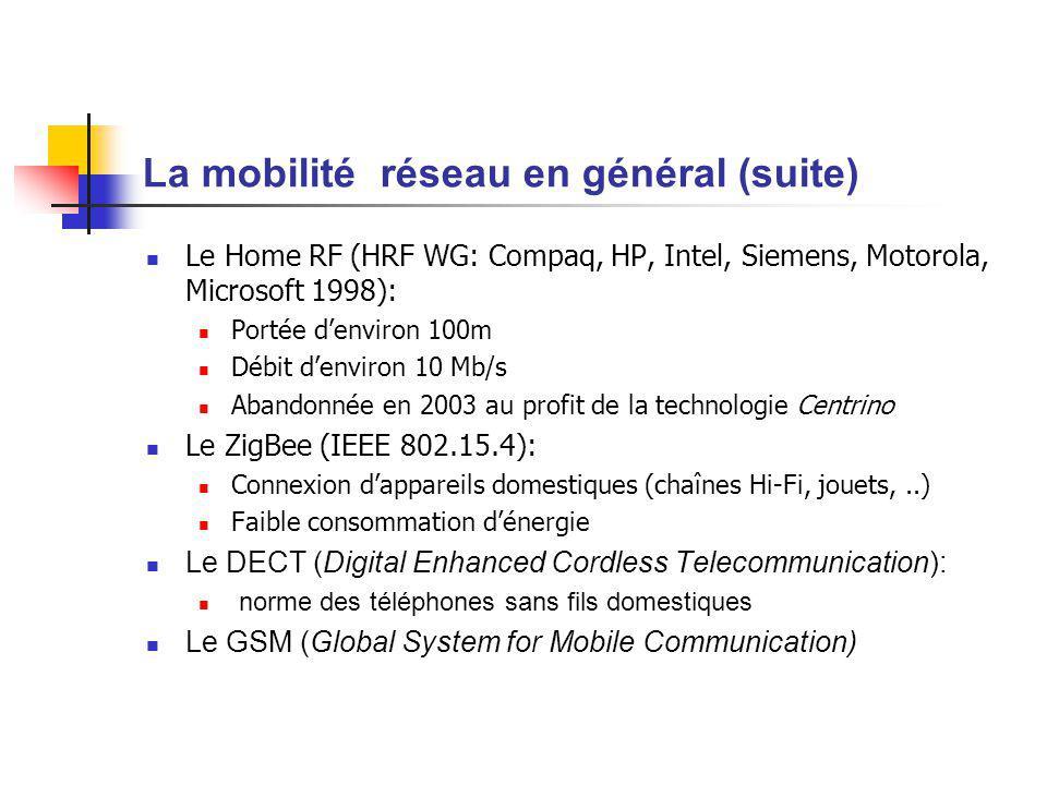 La mobilité réseau en général (suite)