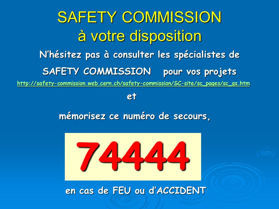 SAFETY COMMISSION à votre disposition