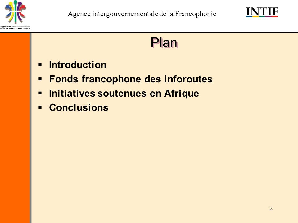 Plan Introduction Fonds francophone des inforoutes
