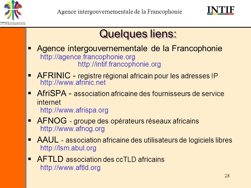 Quelques liens: Agence intergouvernementale de la Francophonie