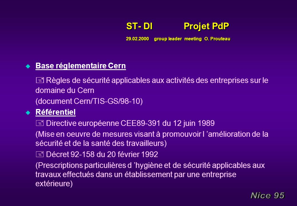 ST- DI Projet PdP 29.02.2000 group leader meeting O. Prouteau