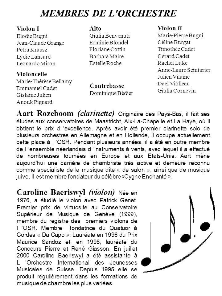 MEMBRES DE L ORCHESTRE Violon I. Elodie Bugni. Jean-Claude Grange. Petra Krausz. Lydie Lansard.
