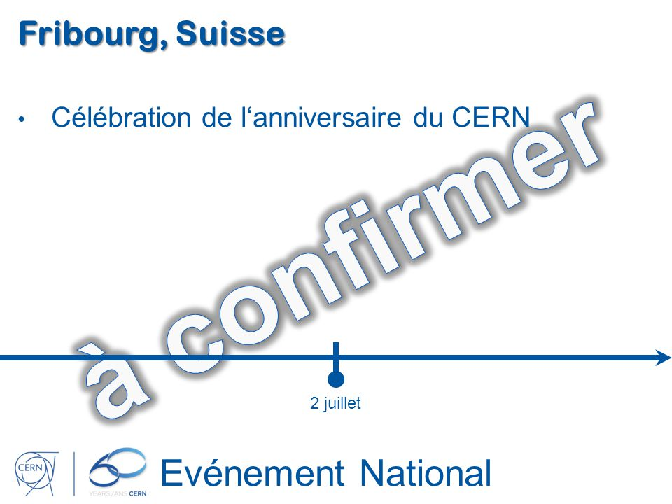 à confirmer Evénement National Fribourg, Suisse