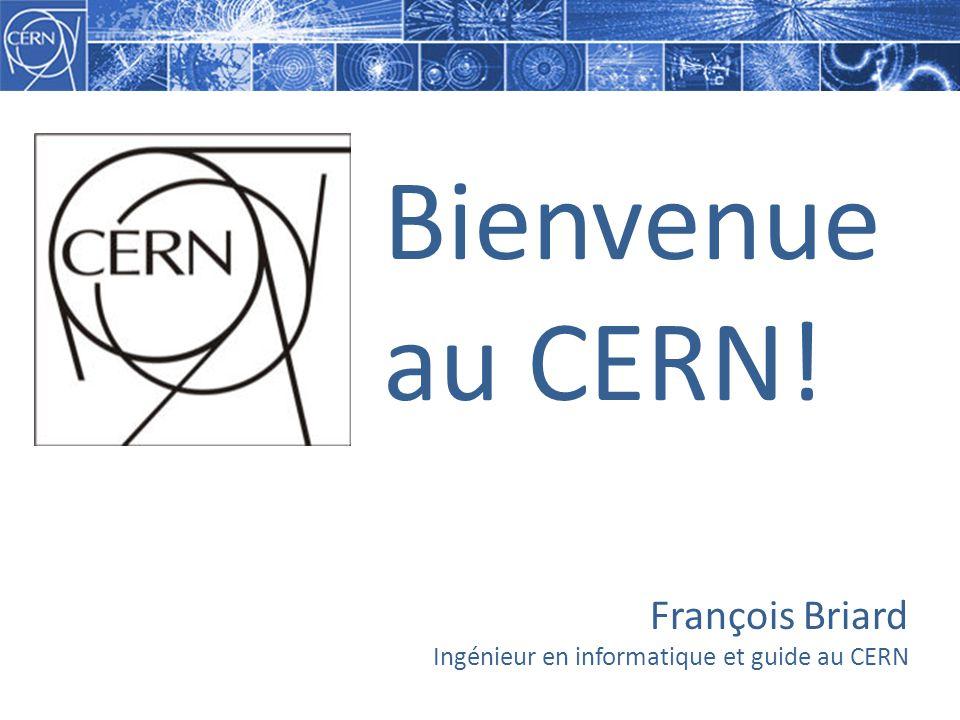 François Briard Ingénieur en informatique et guide au CERN