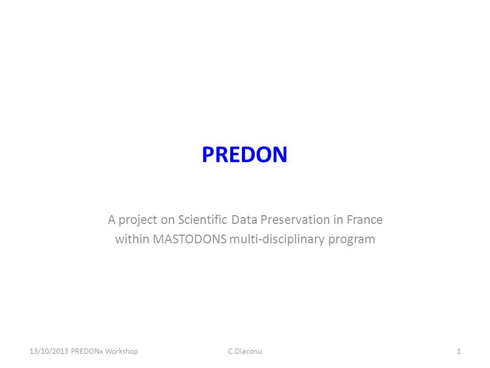 PREDON A project on Scientific Data Preservation in France