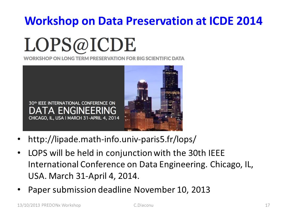 Workshop on Data Preservation at ICDE 2014