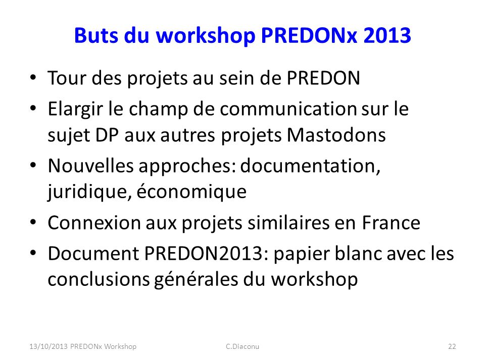 Buts du workshop PREDONx 2013