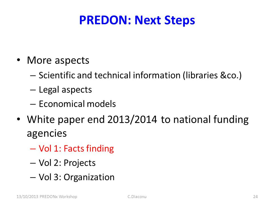 PREDON: Next Steps More aspects