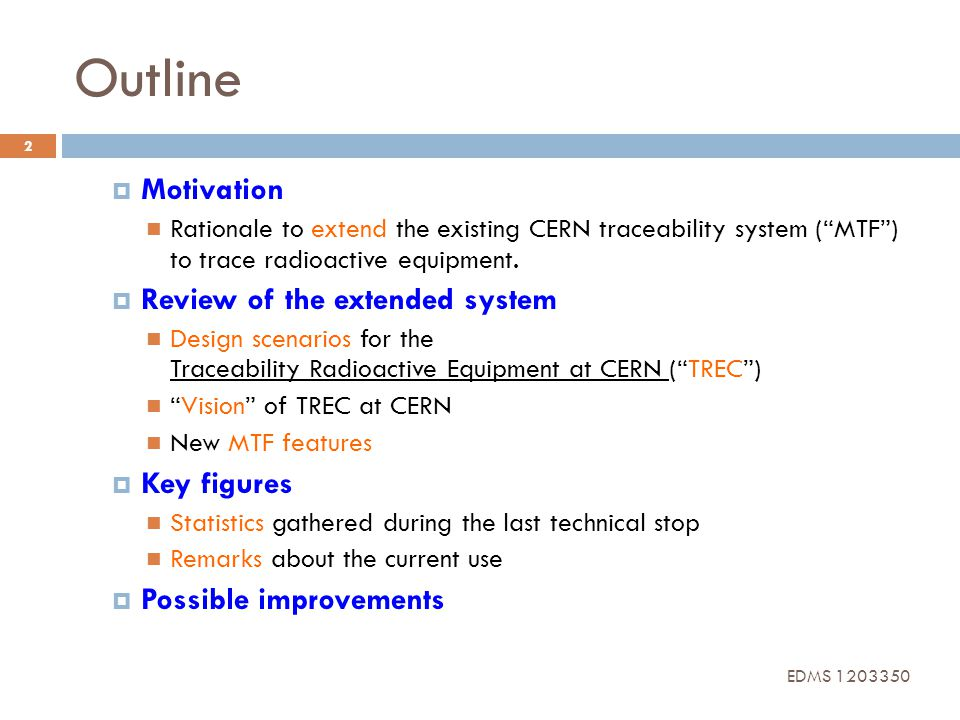 Outline Motivation Review of the extended system Key figures
