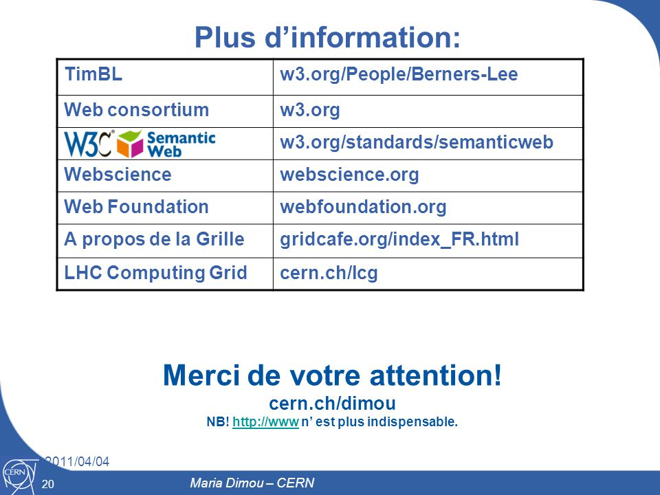 Merci de votre attention! NB! http://www n' est plus indispensable.