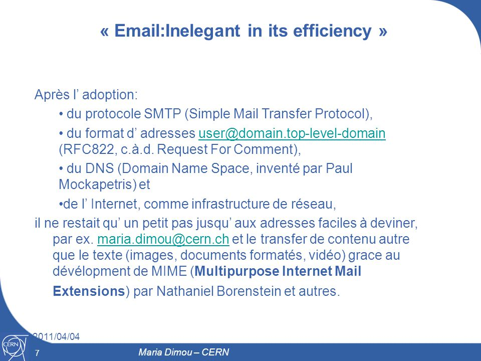 « Email:Inelegant in its efficiency »