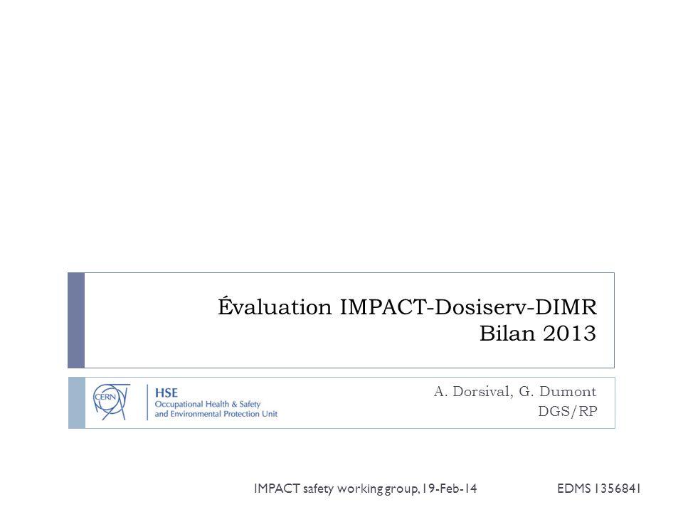 Évaluation IMPACT-Dosiserv-DIMR Bilan 2013