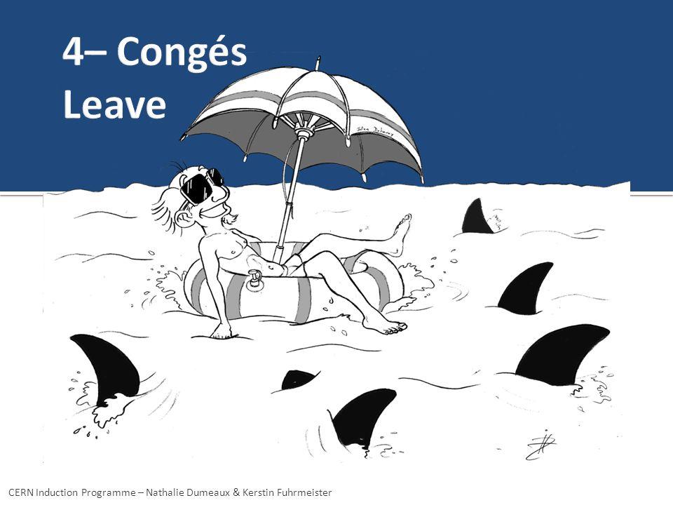 4– Congés Leave CERN Induction Programme – Nathalie Dumeaux & Kerstin Fuhrmeister