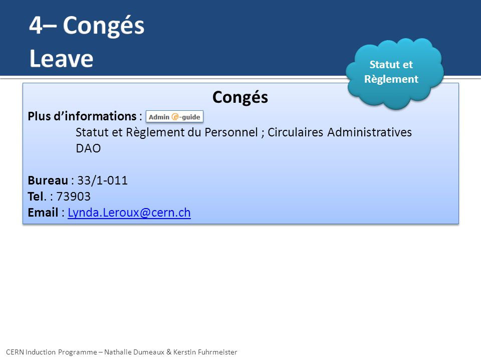 4– Congés Leave Congés Plus d'informations :
