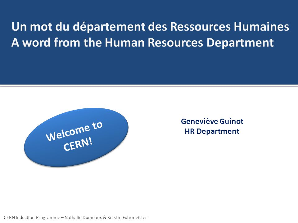 Un mot du département des Ressources Humaines A word from the Human Resources Department