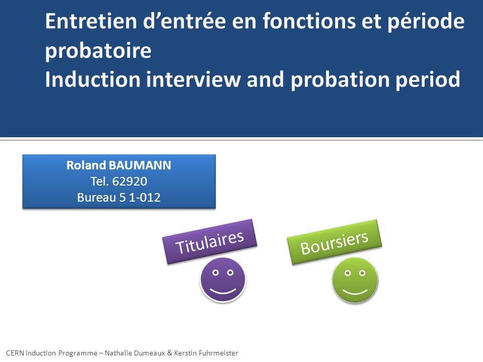 Entretien d'entrée en fonctions et période probatoire Induction interview and probation period