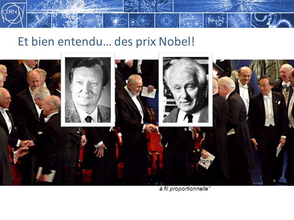 Et bien entendu… des prix Nobel!
