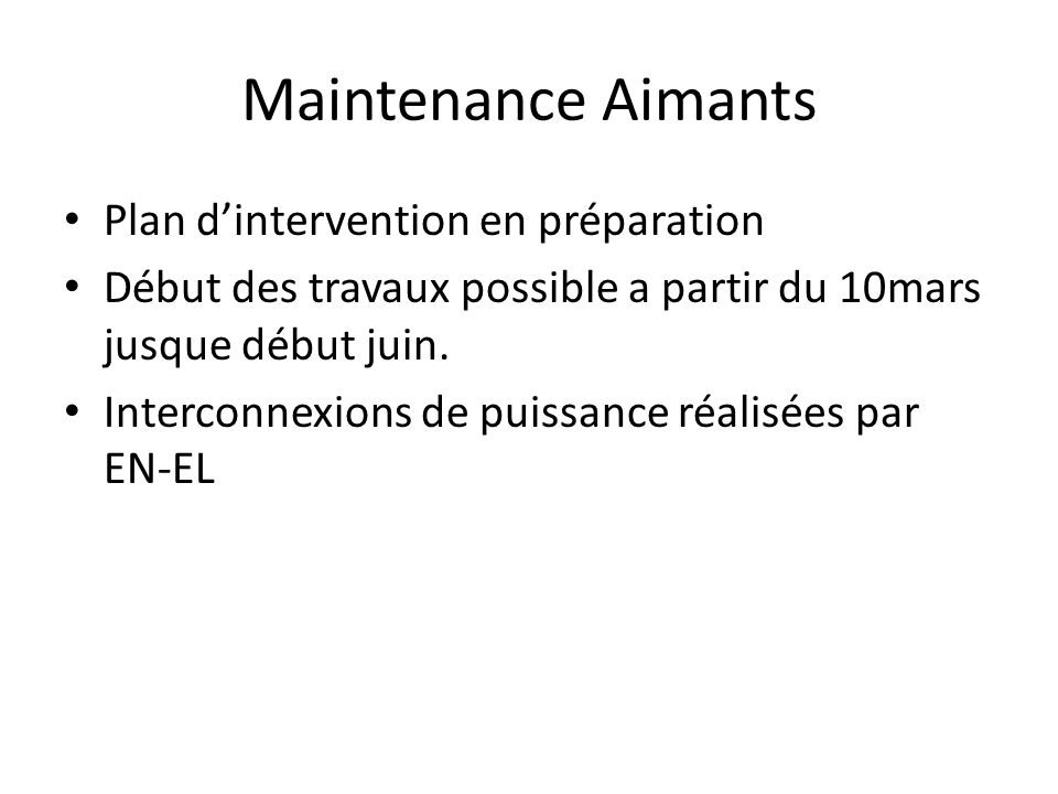 Maintenance Aimants Plan d'intervention en préparation