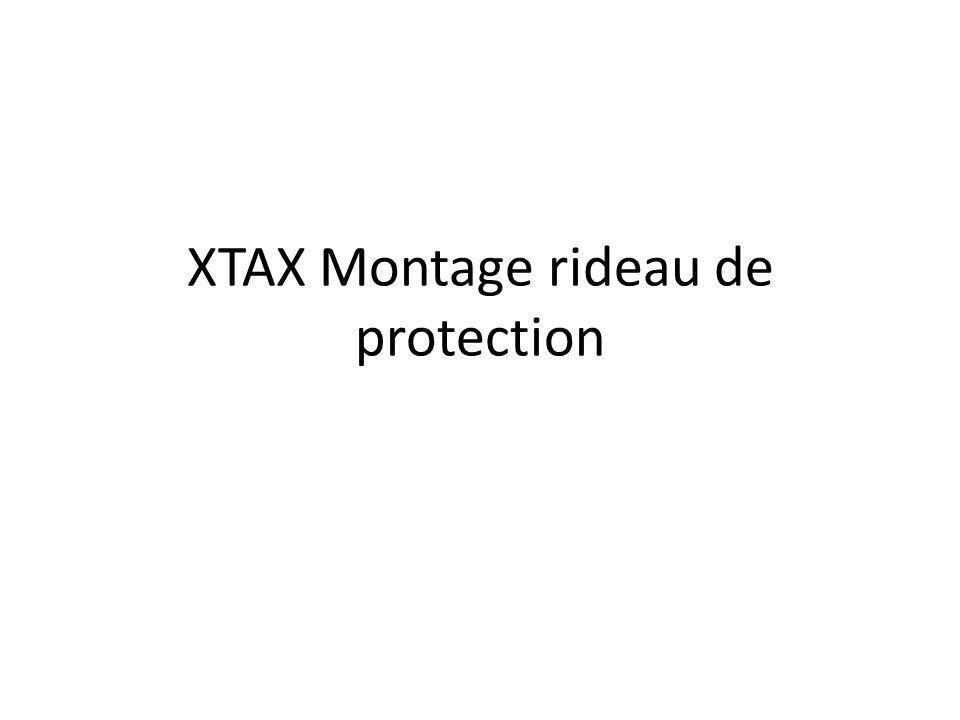 XTAX Montage rideau de protection