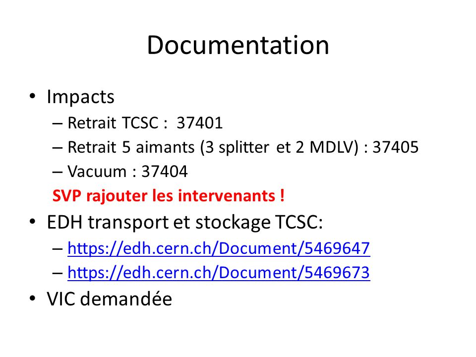 Documentation Impacts EDH transport et stockage TCSC: VIC demandée