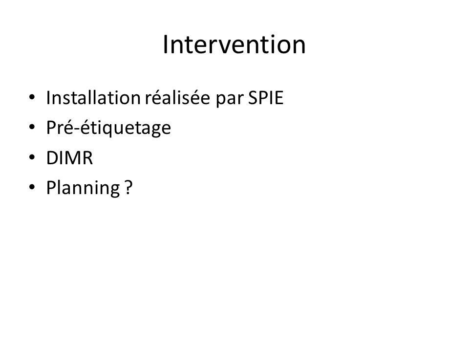 Intervention Installation réalisée par SPIE Pré-étiquetage DIMR