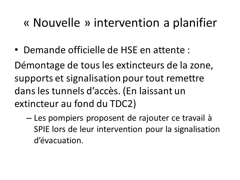« Nouvelle » intervention a planifier