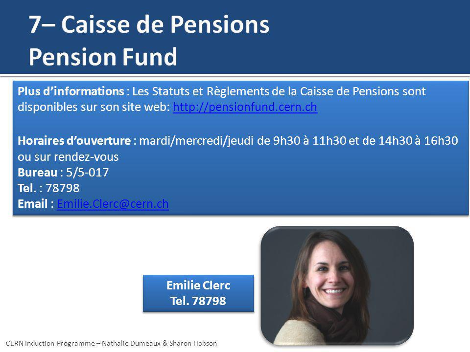 7– Caisse de Pensions Pension Fund