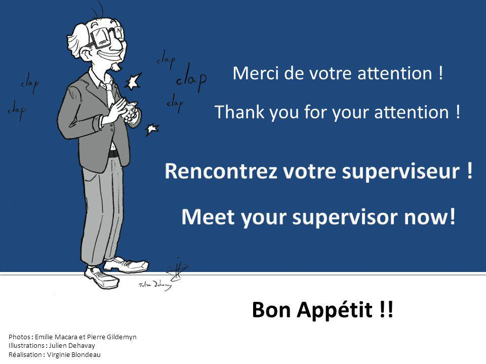 Rencontrez votre superviseur ! Meet your supervisor now!