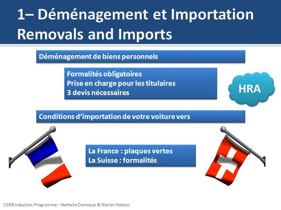 1– Déménagement et Importation Removals and Imports