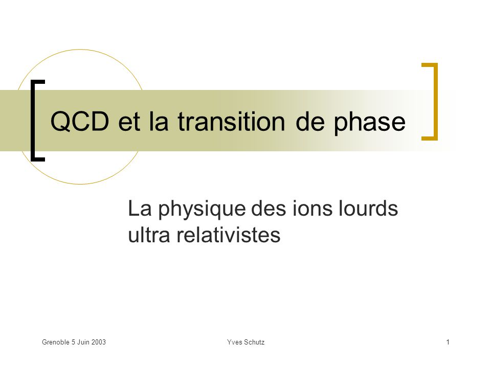 QCD et la transition de phase