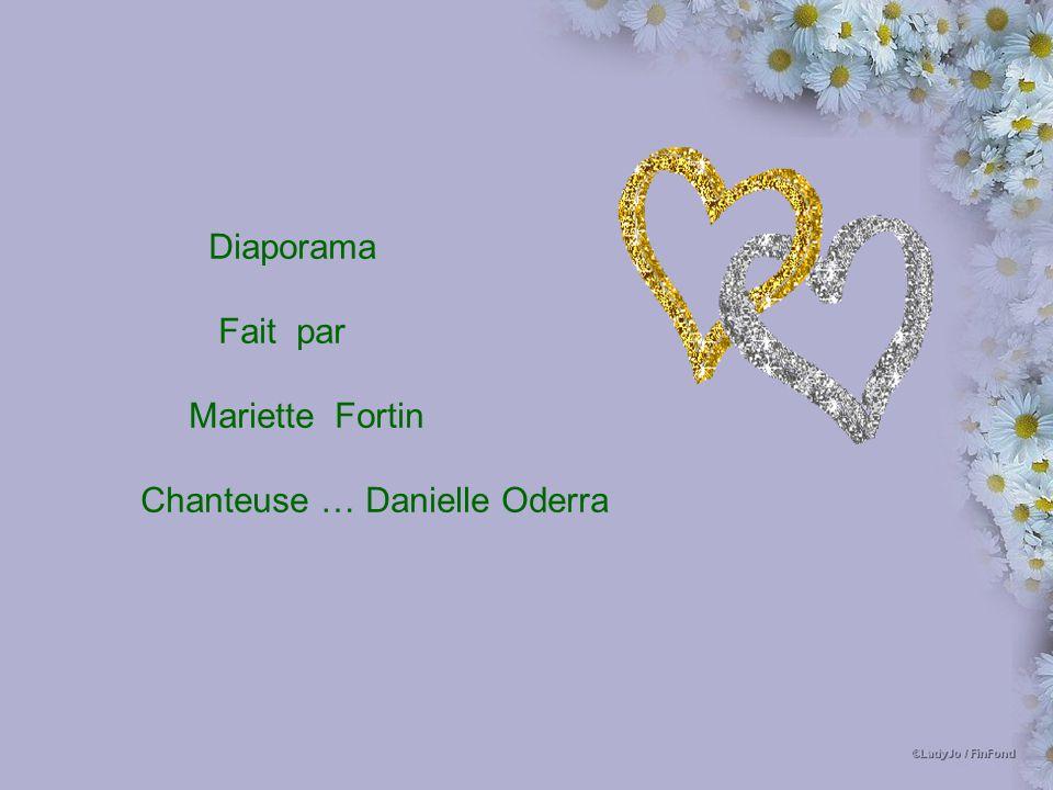 Diaporama Fait par Mariette Fortin Chanteuse … Danielle Oderra