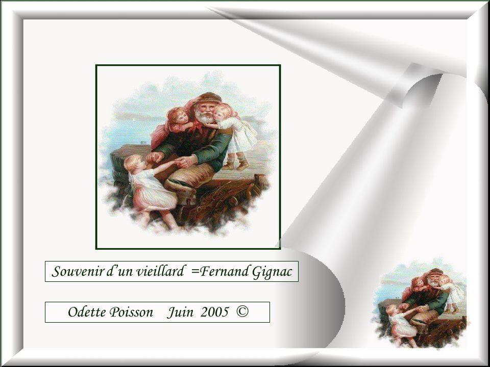 Souvenir d'un vieillard =Fernand Gignac