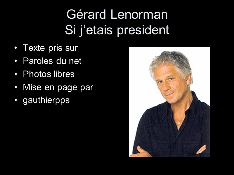 Gérard Lenorman Si j'etais president