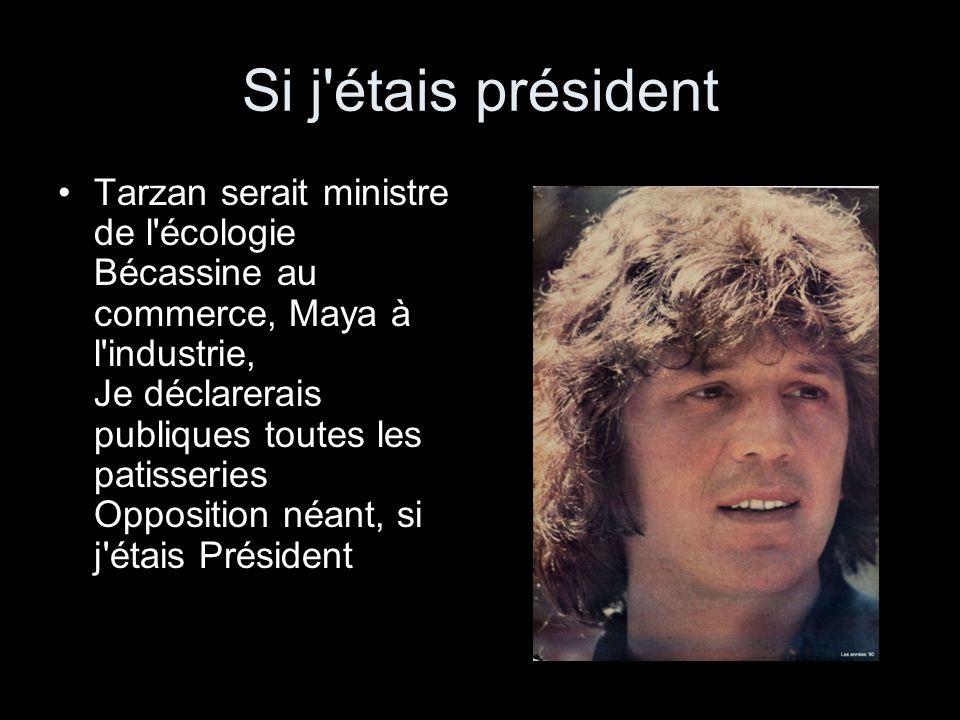 Si j étais président