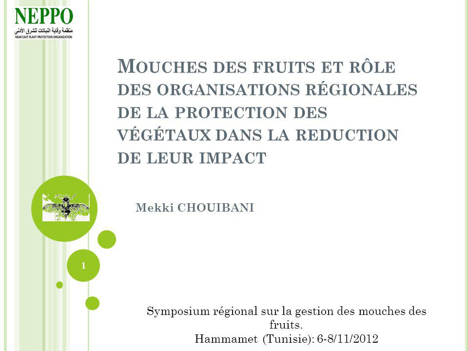 Mouches des fruits et rôle des organisations régionales de la protection des végétaux dans la reduction de leur impact
