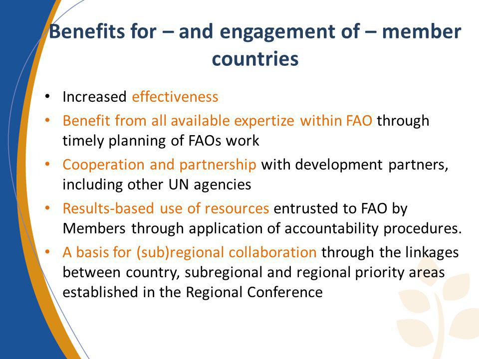 Benefits for – and engagement of – member countries