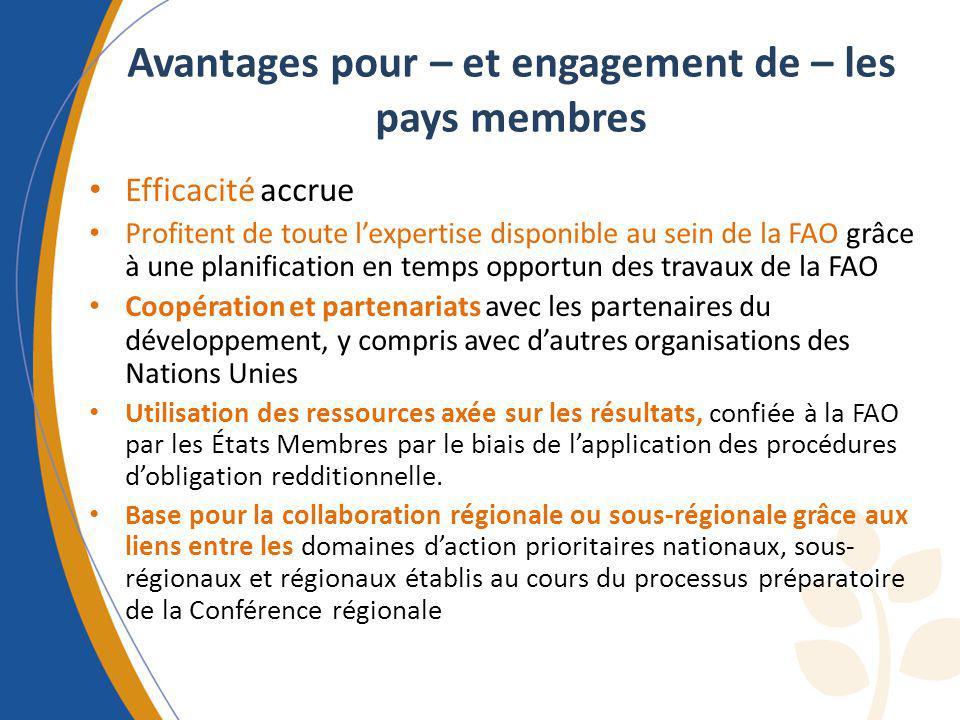 Avantages pour – et engagement de – les pays membres