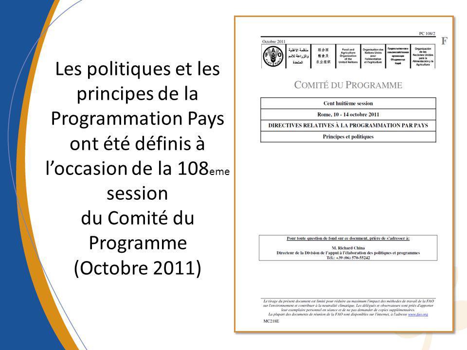 Les politiques et les principes de la Programmation Pays ont été définis à l'occasion de la 108eme session