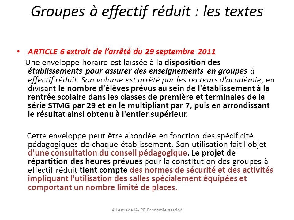 Groupes à effectif réduit : les textes