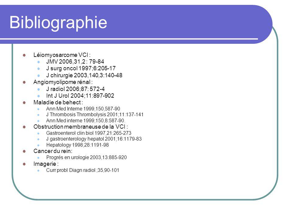 Bibliographie Léiomyosarcome VCI : JMV 2006,31,2 : 79-84